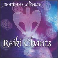 Reiki Chants - Jonathan Goldman