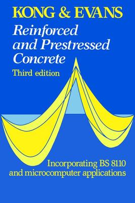 Reinforced and Prestressed Concrete - Kong, F.K.