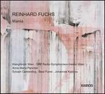 Reinhard Fuchs: Mania
