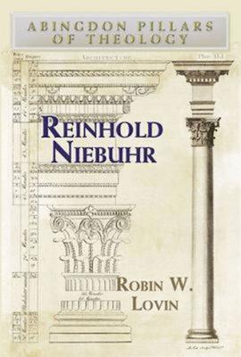 Reinhold Niebuhr - Lovin, Robin W