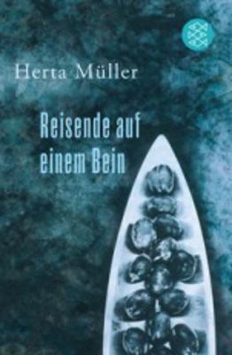Reisende auf einem Bein - Muller, Herta
