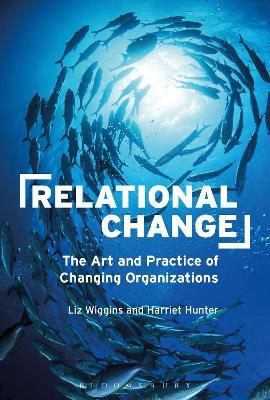 Relational Change - Wiggins, Liz, and Hunter, Harriet
