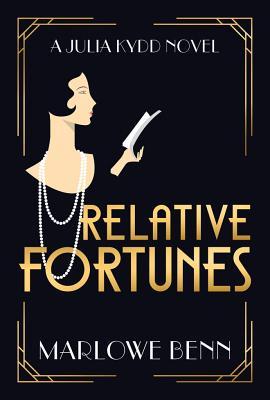 Relative Fortunes - Benn, Marlowe