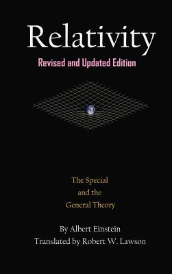 Relativity: The Special and the General Theory - Einstein, Albert, and Lawson, Robert W (Translated by)