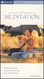 Relaxation and Breathing For Meditation
