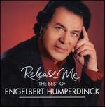 Release Me: The Best of Engelbert Humperdinck