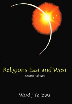 Religions East and West - Fellows, Ward J