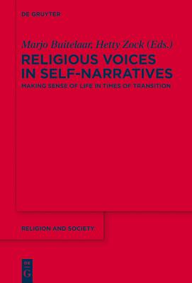 Religious Voices in Self-Narratives: Making Sense of Life in Times of Transition - Buitelaar, Marjo (Editor)
