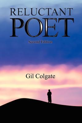 Reluctant Poet - Colgate, Gilbert