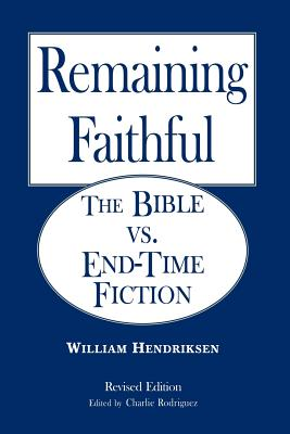 Remaining Faithful - Hendriksen, William