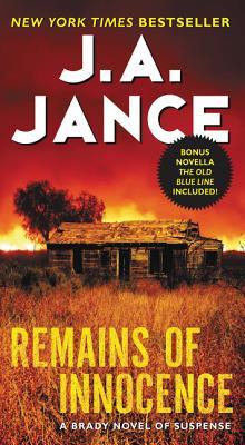 Remains of Innocence: A Brady Novel of Suspense - Jance, J A