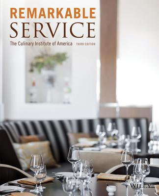 Remarkable Service - The Culinary Institute of America (Cia)