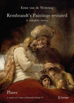 Rembrandt's Paintings Revisited - A Complete Survey: A Reprint of a Corpus of Rembrandt Paintings VI - Van de Wetering, Ernst