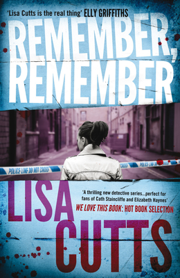 Remember, Remember - Cutts, Lisa