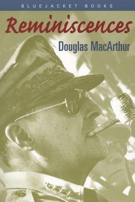 Reminiscences - MacArthur, Douglas