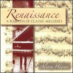 Renaissance: A Rebirth of Classic Melodies