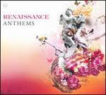 Renaissance Anthems, Vol. 3