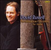 Renaissance Favorites for Guitar - David Russell (guitar)