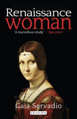 Renaissance Woman - Servadio, Gaia