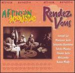 Rendez Vous: African Acoustic