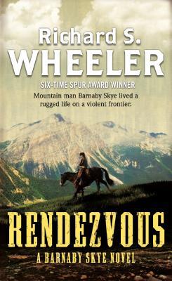 Rendezvous: A Barnaby Skye Novel - Wheeler, Richard S