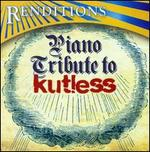 Renditons: Kutless Piano Tribute