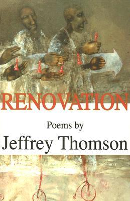Renovation - Thomson, Jeffrey, Professor