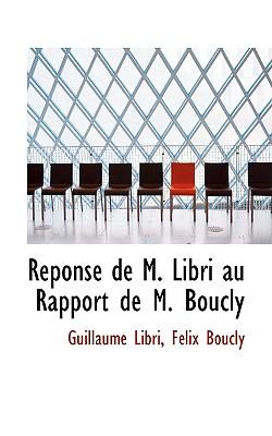 Reponse de M. Libri Au Rapport de M. Boucly - Libri, Faclix Boucly Guillaume