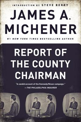 Report of the County Chairman - Michener, James A