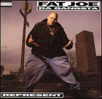 Represent - Fat Joe da Gangsta
