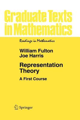 Representation Theory - Fulton, William, Mr., and Harris, Joe