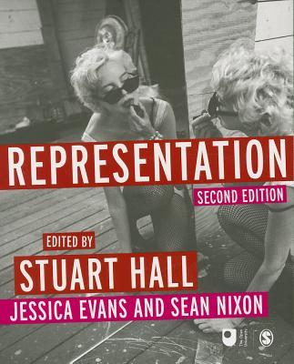 Representation - Hall, Stuart (Editor), and Evans, Jessica (Editor), and Nixon, Sean (Editor)