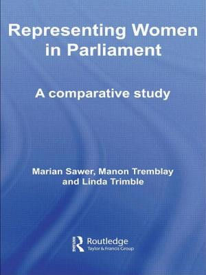 Representing Women in Parliament: A Comparative Study - Sawer Marian