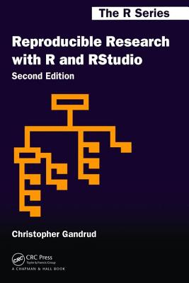 Reproducible Research with R and R Studio - Gandrud, Christopher
