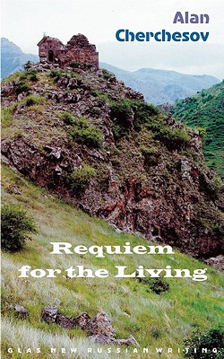 Requiem for the Living - Cherchesov, Alan, and Shervell, Subhi (Translated by)