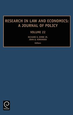 Research in Law and Economics: A Journal of Policy - Zerbe, Richard O Jr (Editor)