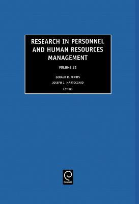 Research in Personnel and Human Resources Management - Ferris, Gerald R, Dr. (Editor), and Martocchio, Joseph J (Editor)