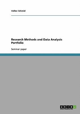 Research Methods and Data Analysis Portfolio - Schmid, Volker
