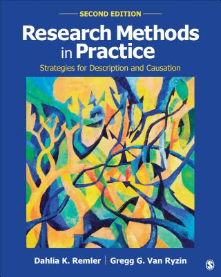 Research Methods in Practice: Strategies for Description and Causation - Remler, Dahlia K