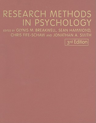 Research Methods in Psychology - Breakwell, Glynis M, Professor (Editor), and Hammond, Scan (Editor), and Fife-Schaw, Chris, Dr. (Editor)