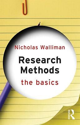 Research Methods: The Basics - Walliman, Nicholas