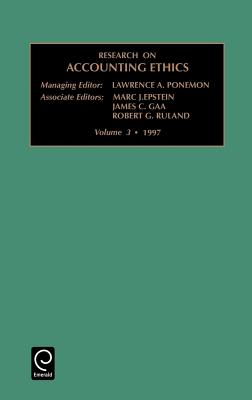 Research on Accounting Ethics: Vol 3 - Poneman, Lawrence A