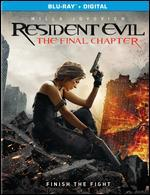 Resident Evil: The Final Chapter [Includes Digital Copy] [Blu-ray]