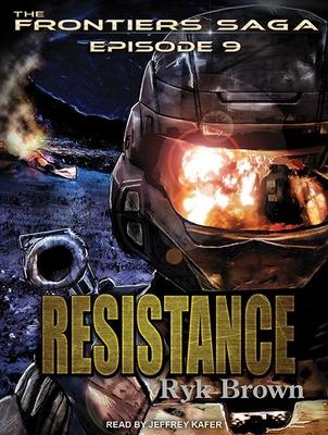 Resistance - Brown, Ryk, and Kafer, Jeffrey (Narrator)