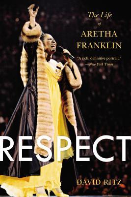 Respect: The Life of Aretha Franklin - Ritz, David