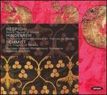 Respighi: Belkis, Queen of Sheba; Hindemith: Symphonic Metamorphosis