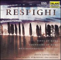 Respighi: Pines of Rome; Fountains of Rome; Metamorphoseon Modi XII - Duane Dugger (horn); Eric Kim (cello); Gillian Benet Sella (harp); Marna Street-Ramsey (viola);...
