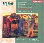 Respighi: The Complete Ancient Airs & Dances; Berceuse; Aria