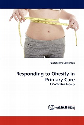 Responding to Obesity in Primary Care - Lakshman, Rajalakshmi