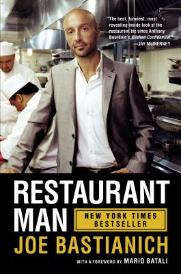 Restaurant Man - Bastianich, Joe